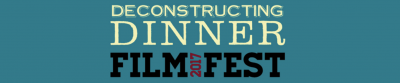 "Deconstructing Dinner Film Festival in Canada screens Documentary Film ""An Acquired Taste"""